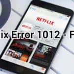 """7 Fixes For: """"Netflix Error 1012"""" On iPhone & iPad"""