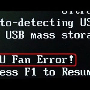 How To Fix A CPU Fan Error When You Boot Up Computer