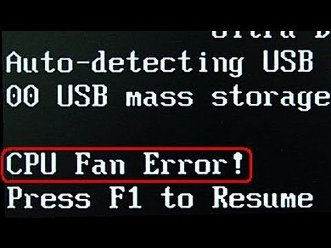 How To Fix A CPU Fan Error When You Boot Up Computer - The Error