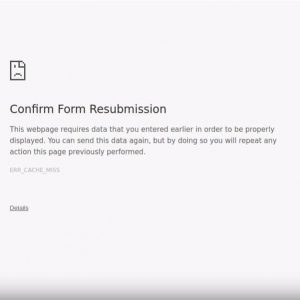"""4 Fixes For The """"Confirm Form Resubmission"""" Popup"""
