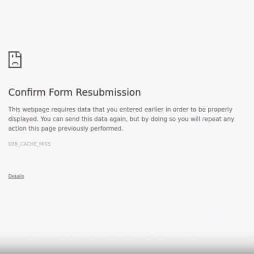 Confirm Form Resubmission Fixes