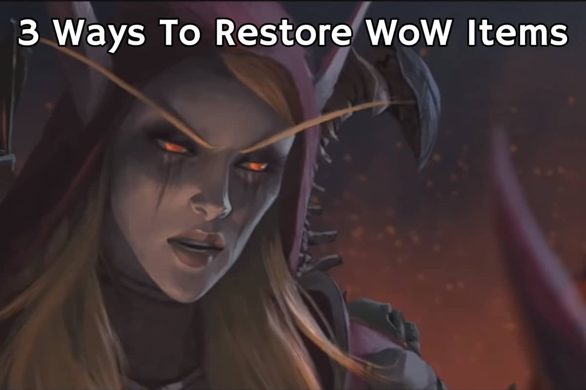 3 ways to restore wow items