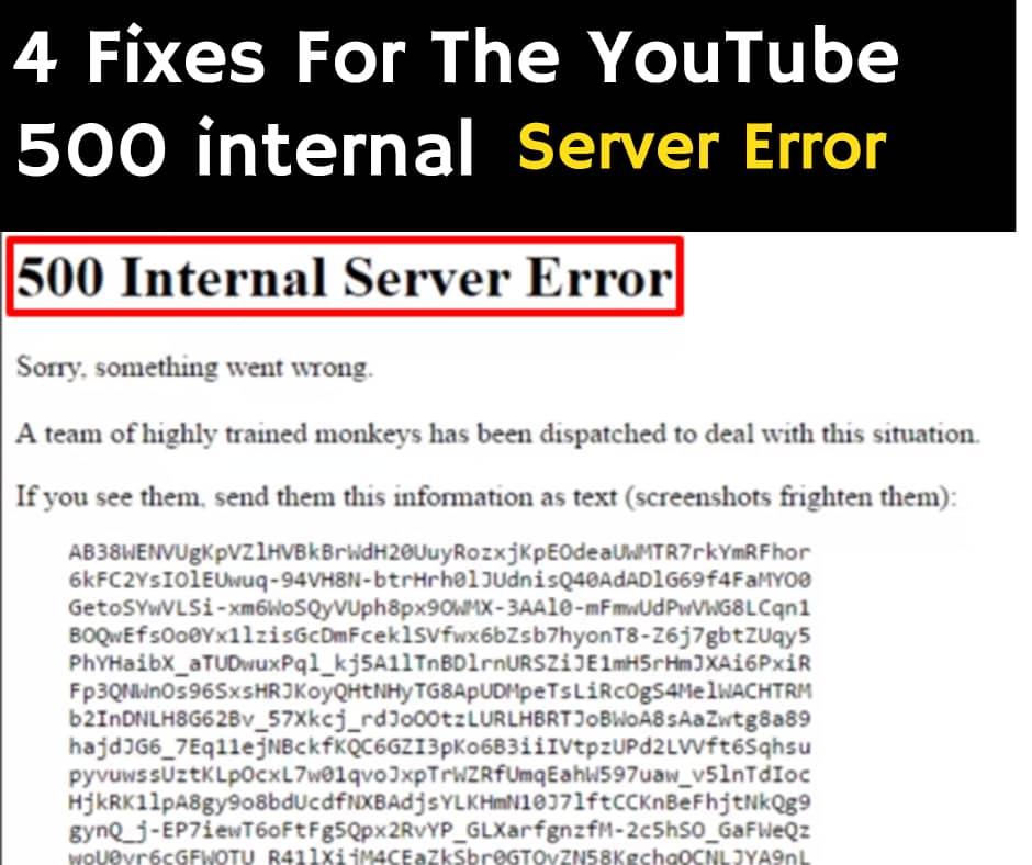 4 Fixes For The YouTube 500 internal server error